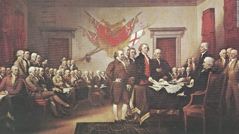 'The Declaration of Independence: Six lesser-known facts' - CNN.com | News You Can Use - NO PINKSLIME | Scoop.it
