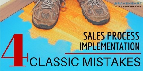 Implementing A Sales Process: 4 Classic Mistakes To Avoid | A - Z Customer Relationship Management | Scoop.it