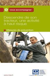 MSA - 9723 La descente de tracteur - Visualisation SSA | Santé Sécurité | Scoop.it
