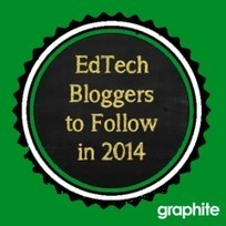 11 EdTech Bloggers To Follow in 2014 (Good list) | Educating in a digital world | Scoop.it
