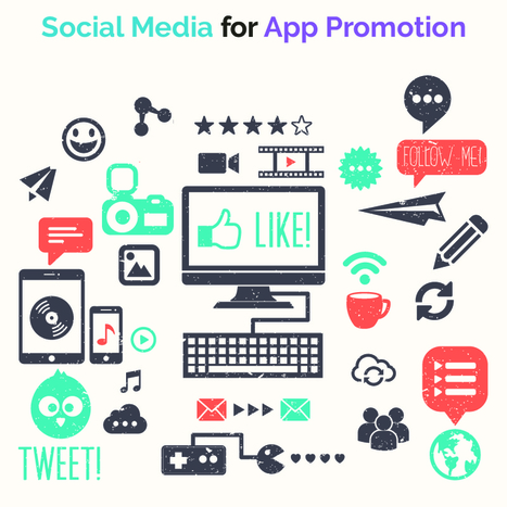 How to use Social Media effectively for your App Promotion | cloud computing :BaaS | Scoop.it