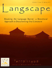 Langscape, Volume II, Issue 10 | Terralingua -Breaking the Language Barrier: a Biocultural Approach to Documenting Oral Literature. | Translatology | Scoop.it
