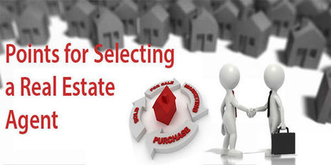 Few facts to be considered before selecting the real estate agent | Real Estate News | Scoop.it