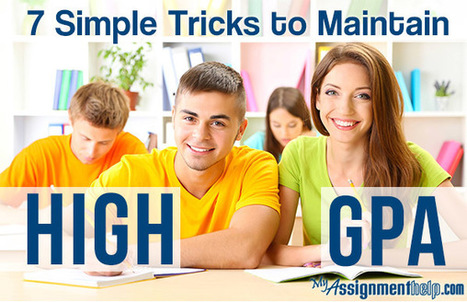 7 Simple Tricks to Maintain a High GPA | Assignment Help | Scoop.it