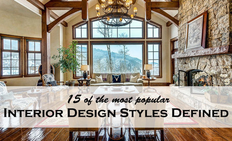 15 Most Popular Interior Design Styles Defined, by Adorable Home Magazine | Adorable Home - Inspirational Home Design and Decorating Ideas | Scoop.it