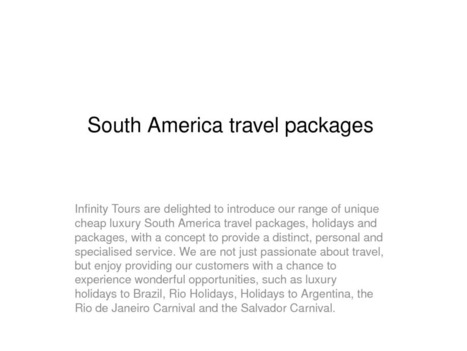 South America travel packages | edocr | luxury South America and Central America tours | Scoop.it