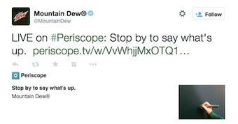 Mountain Dew lifts veil on brand with Periscope live stream | SportonRadio | Scoop.it
