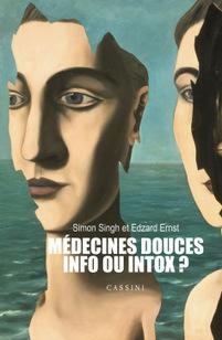 La plupart des médecines douces « condamnées » pour absence ... | Evidence Based Medecine | Scoop.it
