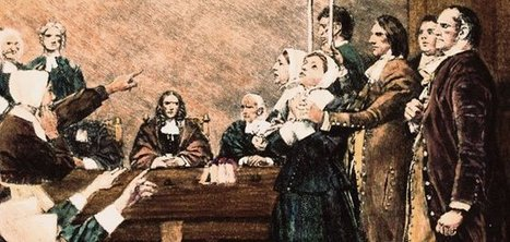 A Brief History of the Salem Witch Trials | Foundations of the U.S. | Scoop.it