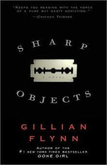 Sharp Objects | bookshelf | Scoop.it