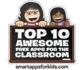 Top 10 Awesome FREE Apps for the Classroom - Smart Apps For Kids | Technology in the Classroom | Scoop.it