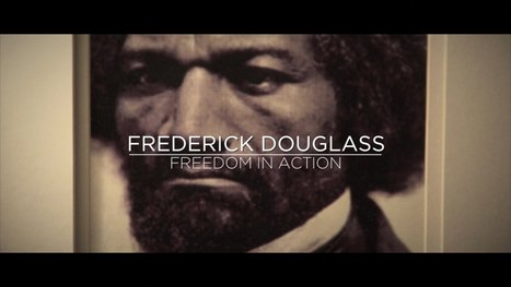 Frederick Douglass: Freedom In Action | Black Conservatives | Scoop.it
