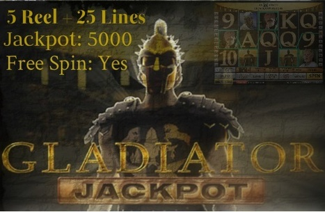 Gladiator Slot Machine with a Jackpot of 5000 Coins | Online Casino Games With Bonus | Scoop.it