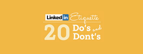 Top 20 Do's and Dont's on LinkedIn - Social Media London | TechLib | Scoop.it