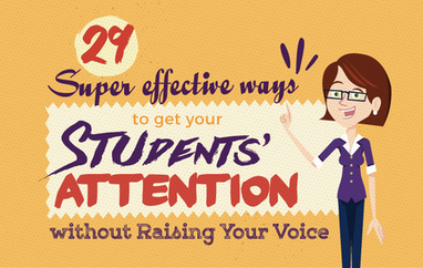 29 Super Effective Ways to get Your Students' Attention Without Ever Raising Your Voice | Serious Play | Scoop.it