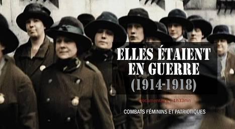 Elles étaient en guerre (1914-1918) | vidéo en replay | En streaming sur francetv pluzz | Crakks | Scoop.it