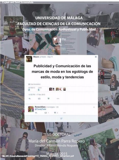 Publicidad y Comunicación de las marcas de moda en los egoblogs de estilo, moda y tendencias /Parra Ropero, María del Carmen | Comunicación en la era digital | Scoop.it
