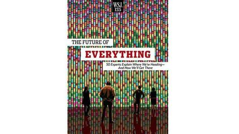 "Download ""The Future of Everything,"" with Essays from WSJ 