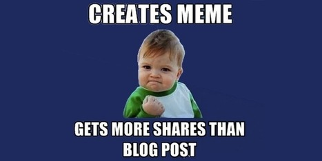 Dare To Meme: 3 Tips For Effective 'Memevertising' - SocialBro | Everything Inbound | Scoop.it