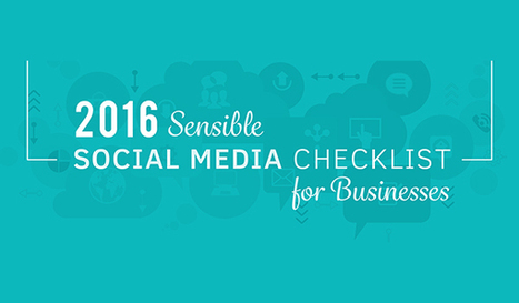 The Ultimate 2016 Social Media Checklist for Sensible Business Owners | Social Media Marketing Superstars | Scoop.it