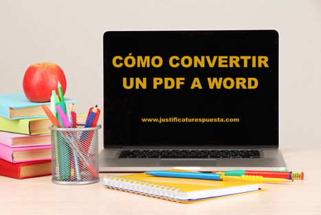 Cómo convertir PDF a word totalmente gratis y en segundos | Teachelearner | Scoop.it