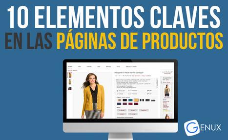 Tienda Online: 10 elementos claves en las páginas de productos   Genux - Desarrollo Web - Diseño Paginas Web Uruguay   Desarrollo y Diseño web   Scoop.it