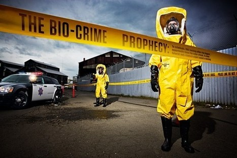 The bio-crime prophecy: DNA hacking the biggest opportunity since cyber attacks | MishMash | Scoop.it
