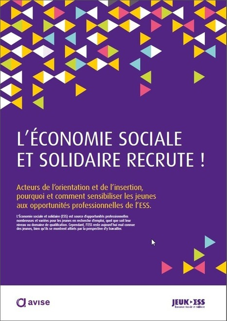 Sortie du guide «L'économie sociale et solidaire recrute» ! | Culture Scientifique Technique et Industrielle | Scoop.it