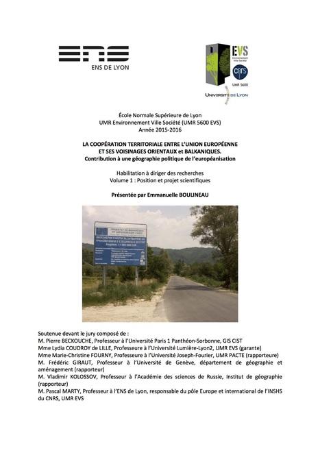 HDR : La coopération territoriale entre l'union européenne et ses voisinages orientaux et balkaniques. Contribution à une géographie politique de l'européanisation | Géographie des Balkans | Scoop.it