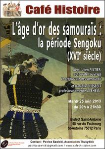 Café Histoire : L'âge d'or des samouraïs : la période Sengoku (16e siècle) - Mardi 25 juin, 20h, dans un bistrot ! | Cafés Histoire | Scoop.it