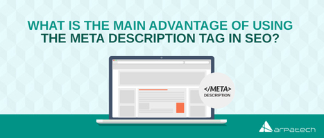 What Is The Main Advantage Of Using Meta Description Tag In SEO? | Education | Scoop.it