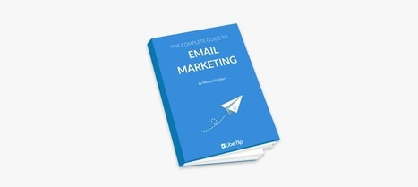 Free eBook: The Complete Guide To Email Marketing | eBooks, Webinars and Downloads | Scoop.it