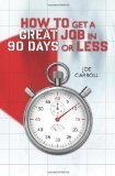 How to Get a Great Job in 90 Days or Less Reviews | Network Marketing Training | Scoop.it