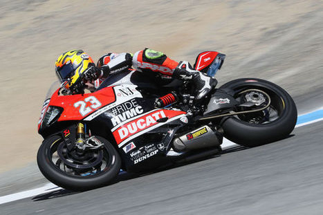 #RideHVMC Freeman Racing Ducati Secures Top 10 Finishes At Laguna Seca | Ductalk Ducati News | Scoop.it
