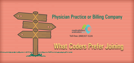 Physician Practice or Billing Company – What Coders Prefer Joining? | ICD-10 | Scoop.it