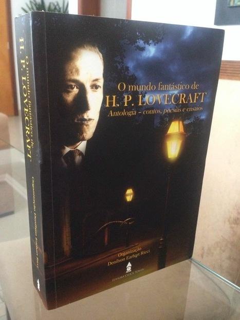 Mensagens do Hiperespaço: Lovecraft roloaded | Ficção científica literária | Scoop.it