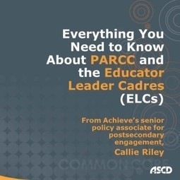 PARCC's Educator Leader Cadres: Ensuring Teacher Voice in the Assessments | ASCD Inservice | CCSS News Curated by Core2Class | Scoop.it