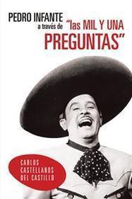 C. Castellanos, sobre el Elvis mexicano, Pedro Infante   Escritores de Palibrio   Literatura hispanoamericana con Palibrio   Scoop.it