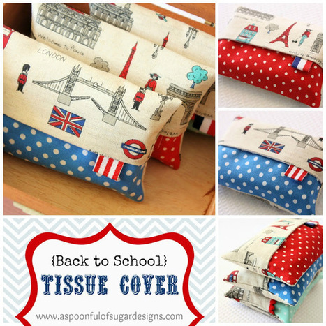 {Back to School} Tissue Cover | A Spoonful of Sugar | Einfach Nähen | Scoop.it