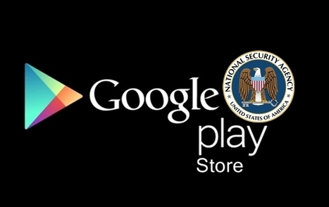 #NSA Planned To Hack Google App Store And Install Malware On All Android Apps - new #Snowden #leaks #surveillance | News in english | Scoop.it