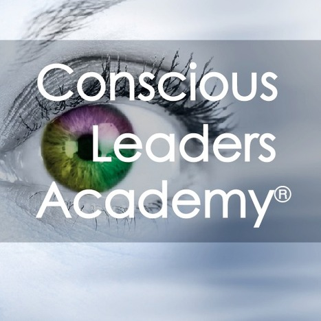 Authentic Leaders - The Conscious Leaders Acade... | Art of Hosting | Scoop.it