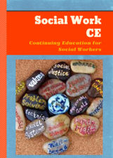 Social Work CE: Continuing Education for Social Workers | Social Work CEU | Scoop.it