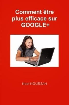 Les 10 Commandements de Google+ - #Arobasenet | Community Manager Métiers et Outils | Scoop.it