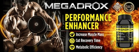Megadrox Review - Best Testosterone Booster? | Supplement reviews | Scoop.it