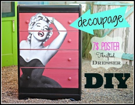 Decoupage DIY with a $7 poster | Sometimes it's best to see a professional | Scoop.it