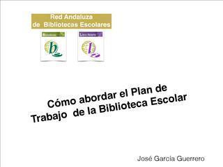 Plan de trabajo de la biblioteca escolar | Pela... | biblioteca escolar | Scoop.it