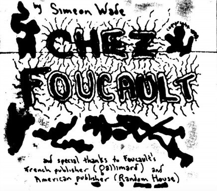 Read Chez Foucault, the 1978 Fanzine That Introduced Students to the Radical French Philosopher | arslog | Scoop.it