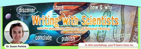 Writing with Scientists with the American Museum of Natural History Home | Feed the Writer | Scoop.it