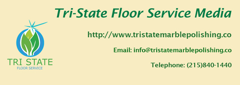 Professional Marble Polishing Service in Media Area | Tri State Floor Service | Scoop.it