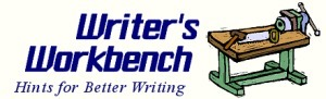 The Writer's Workbench | Scriveners' Trappings | Scoop.it